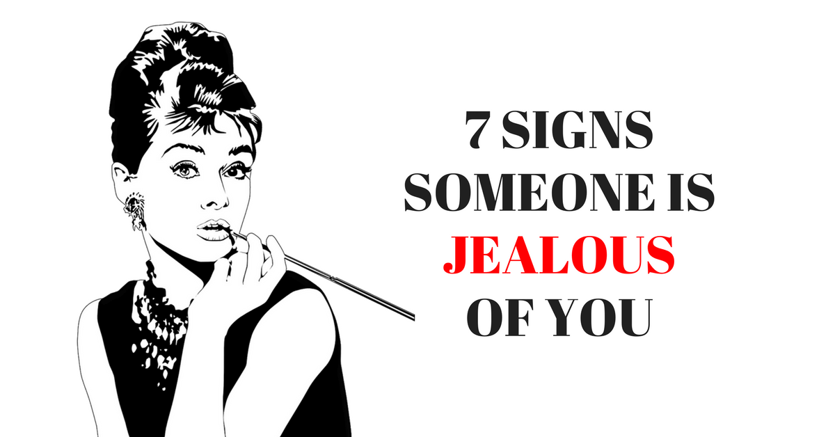 Signs People Are Jealous Of You
