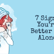 7 Signs You re Better Off Alone 80x80 - relationships