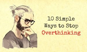 overthinker 300x180 - self-improvement