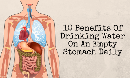 10 Benefits Of Drinking Water On An Empty Stomach Daily 2 1 450x270 - health