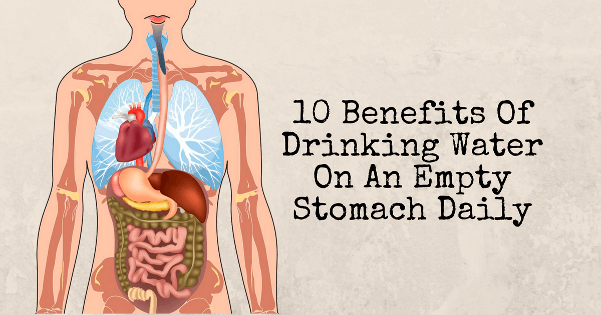 10 Benefits Of Drinking Water On An Empty Stomach Daily 2 1 - health