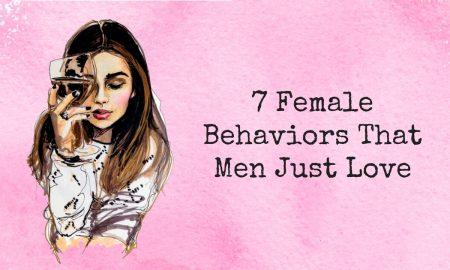 7 Female Behaviors That Men Just Love 1 450x270 - relationships