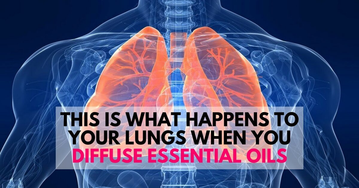 This Is What Happens To Your Lungs When You Diffuse Essential Oils