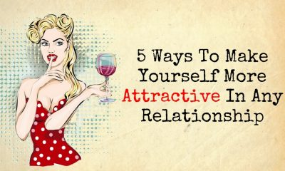 5 Ways To Make Yourself More Attractive In Any Relationship 1 400x240 - relationships