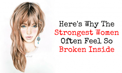 Heres Why The Strongest Women Often Feel So Broken Inside 1 400x240 - self-improvement