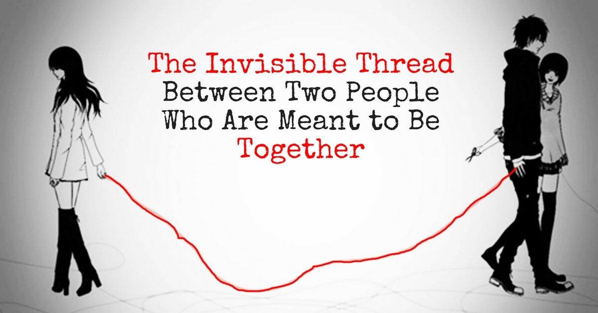The Invisible Thread Between Two People Who Are Meant to Be Together 1 - spirituality