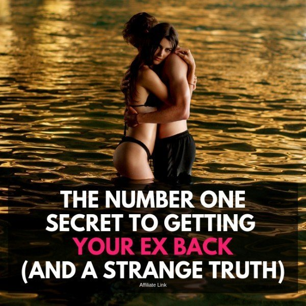 The Number One Secret To Getting Your Ex Back And a Strange Truth - relationships
